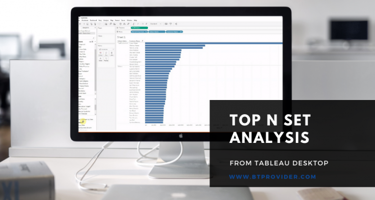 Top N Set Analysis in Tableau