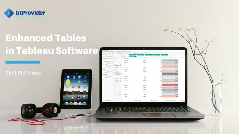 Enhance Tables in Tableau Software btProvider