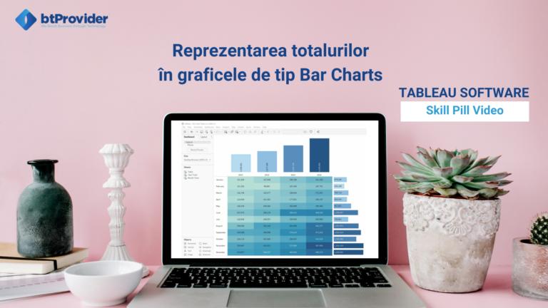 Reprezentarea totalurilor în graficele de tip Bar Charts