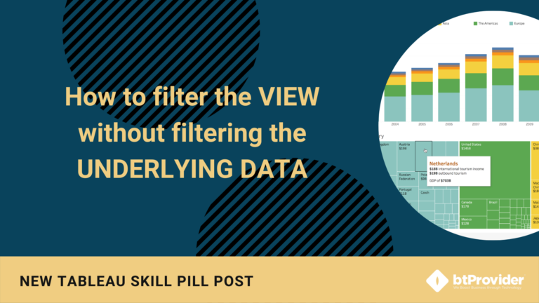 How to filter the VIEW without filtering the UNDERLYING DATA