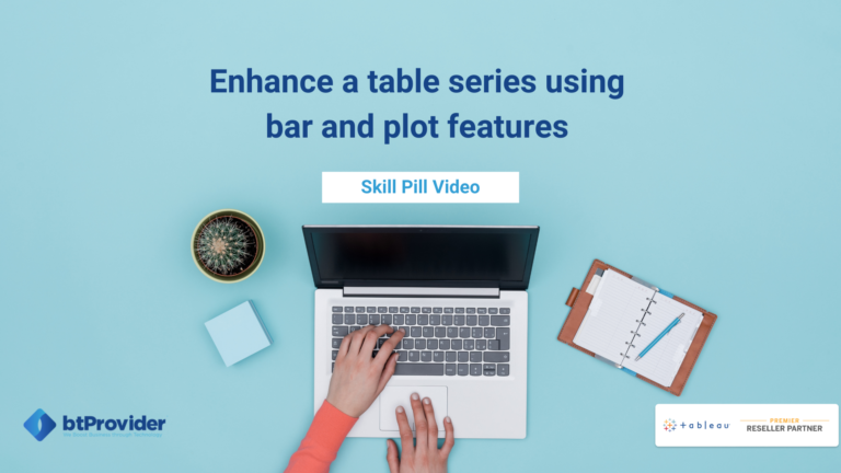 Enhance a table series using bar and plot features